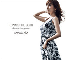 TOWARD THE LIGHT -Classical & Crossover- Limited Edition A COZQ-974