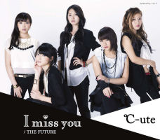 I miss you / THE FUTURE Regular Edition EPCE-7082